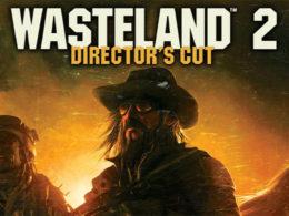 Wasteland 2 — Directors Cut